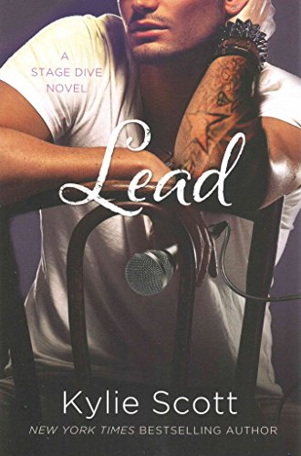 [(Lead)] [By (author) Kylie Scott] published on (November, 2014)