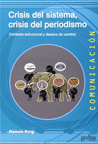 Crísis sistema, crisis periodismo COMUNICACIÓN