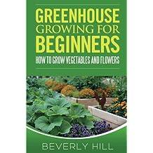 Amazon.co.uk: greenhouse gardening for beginners: Books