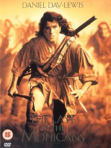 The Last Of The Mohicans [1992] ...