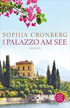 Der Palazzo am See: Roman (German Edition) by [Cronberg, Sophia]