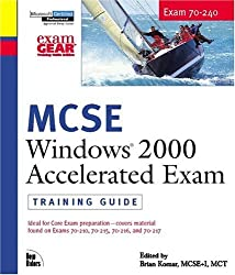 MCSE Training Guide (70-240): Windows 2000 Accelerated Exam