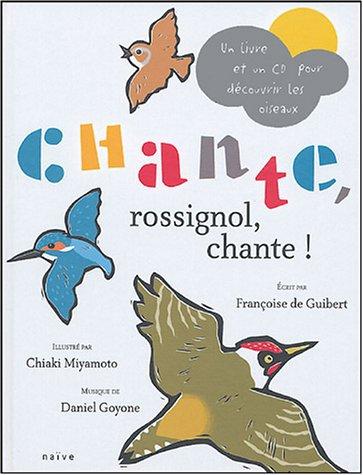 Chante, rossignol, chante ! ( CD inclus)