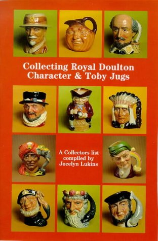 Collecting Royal Doulton Character and Toby Jugs: Diamond Jubilee 1934-1994: A Collectors' List (Doulton collectables series) Royal Doulton Toby Jug