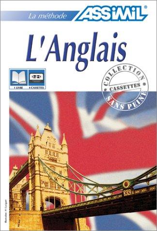 L'Anglais (1 livre + coffret de 4 cassettes) par Assimil - Collection Sans Peine