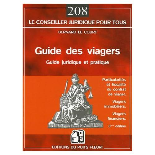 Guide des viagers : Les particularités du contrat de viager, La fiscalité des viagers, Les viagers immobiliers, Les contrats avec sortie en rente viagère