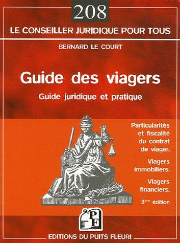 Guide des viagers : Les particularits du contrat de viager, La fiscalit des viagers, Les viagers immobiliers, Les contrats avec sortie en rente viagre