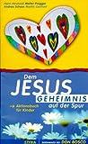 Dem Jesus-Geheimnis auf der Spur, Aktionsbuch für Kinder - Hans Neuhold
