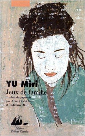 Jeux de famille par Miri Yu