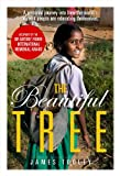 Image de The Beautiful Tree: A personal journey into how the world's poorest people are educating themselves
