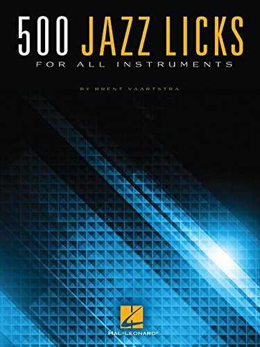 500 Jazz Licks for All Instruments