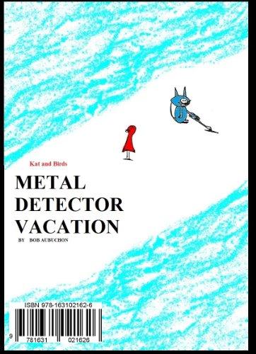 Metal Detector Vacation (English Edition)