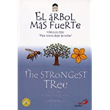 The Strongest Tree/El Arbol Mas Fuerte (Zeri Fables)