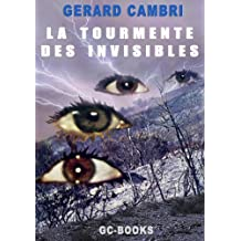 LA TOURMENTE DES INVISIBLES (SCIENCE-FICTION t. 1)