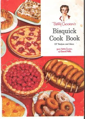 betty-crockers-bisquick-cookbook-157-recipes-and-ideas