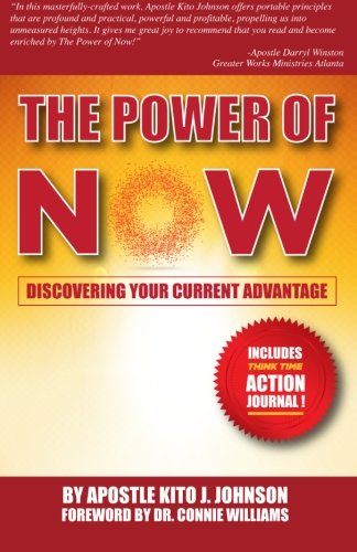 The Power of Now: Discovering Your Current Advantage