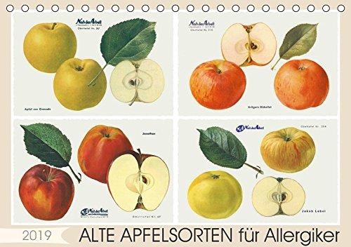 Alte Apfelsorten für Allergiker (Tischkalender 2019 DIN A5 quer): Ade Apfel muss es auch für Allergiker nicht heißen. Manche alte Apfelsorten gelten ... 14 Seiten ) (CALVENDO Lifestyle)