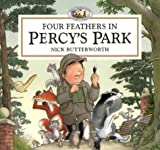 Cover of: Four Feathers in Percy's Park: A Novelty Pop-up (Percy the Park Keeper) | Nick Butterworth