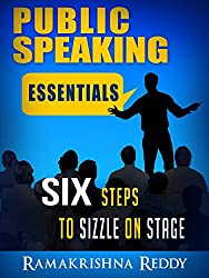 Public Speaking Essentials: Six Steps to Sizzle on Stage (English Edition)