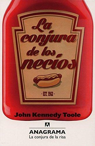 La Conjura De Los Necios (La Conjura de la Risa) por John Kennedy Toole
