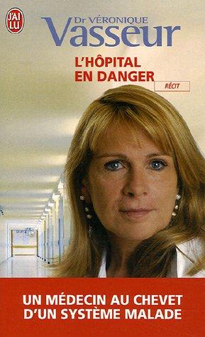 L'hôpital en danger