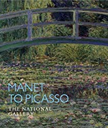 Manet to Picasso: The National Gallery (National Gallery Company)