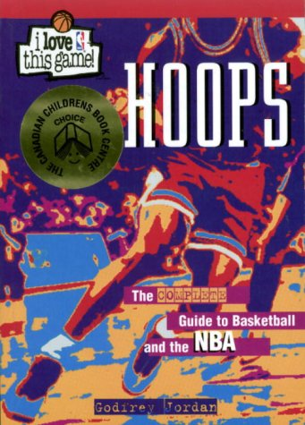 Hoops: The Complete Guide to Basketball por Goffrey Jordon