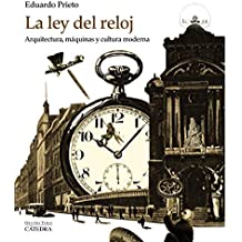 La ley del reloj (Arte Grandes Temas)
