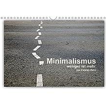 """Minimalismus - weniger ist mehr (Wandkalender 2018 DIN A4 quer): Wie Leonardo da Vinci schon sagte """" Einfachheit ist die höchste Form der Raffinesse."""" (Monatskalender, 14 Seiten ) (CALVENDO Kunst)"""