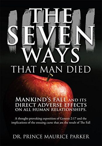 the-seven-ways-that-man-died-mankinds-fall-and-its-direct-adverse-effects-on-all-human-relationships