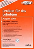 Image de Lexikon für das Lohnbüro - Ausgabe 2003: Arbeitslohn, Lohnsteuer und Sozialversicherung