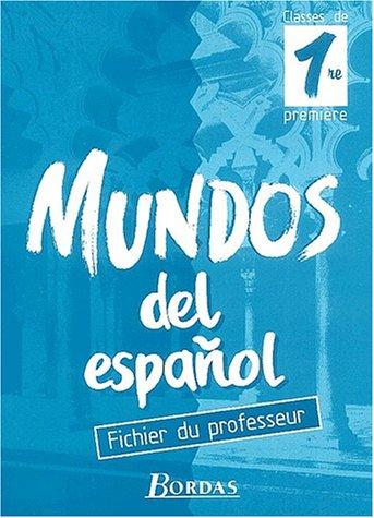 Mundos del espanol, 1re. Livret du professeur