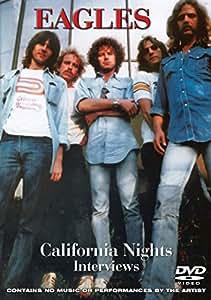 The Eagles - California Nights - Interviews [DVD] [2007] [NTSC]
