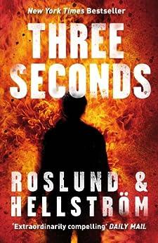 Three Seconds by [Roslund, Hellstrom]