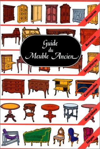 GUIDE DU MEUBLE ANCIEN. 7ème édition