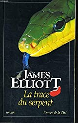 La trace du serpent (Hors Collection)