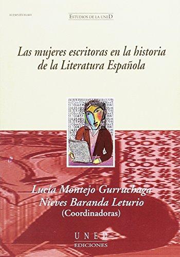 Las mujeres escritoras en la historia de la literatura española por Lucía Montejo Gurruchaga