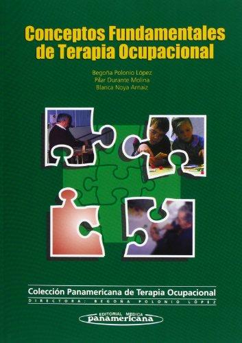 Conceptos Fundamentales de Terapia Ocupacional. (Colección Terapia Ocupacional)