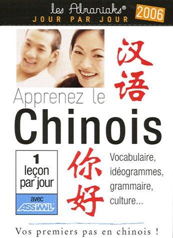 Apprenez le chinois : Almanach