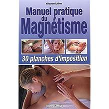Manuel pratique du magnétisme - 30 planches d'imposition