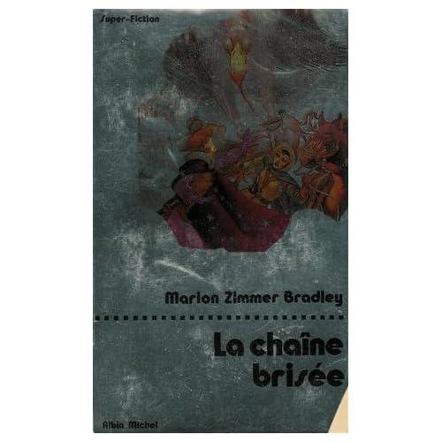 La Chaîne brisée (La Romance de Ténébreuse - 5 / Les amazones libres - 2)