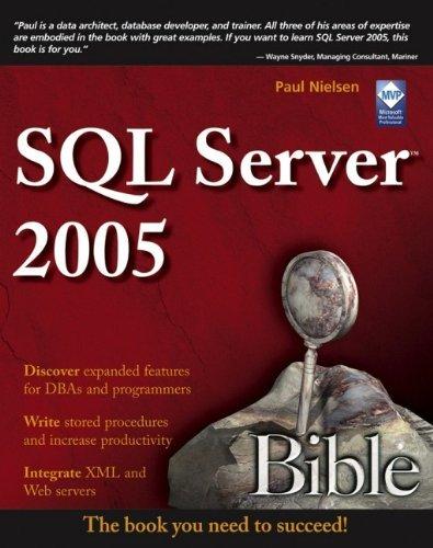 SQL Server 2005 Bible by Paul Nielsen (2006-11-06)