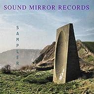 Sound Mirror Records Sampler