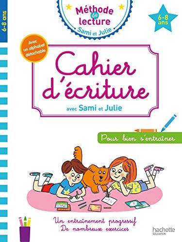 Cahier d'écriture Sami et Julie 6-8 ans par Adeline Cecconello