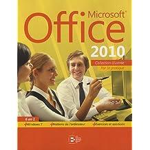 Microsoft Office 2010. 6 en 1. Par la pratique + windows 7. + Notions de l'ordinateur. + Exercices et solutions