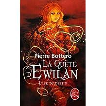 La quête d'Ewilan - L'ile du destin