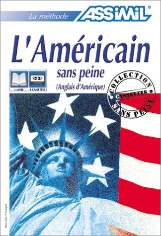 L'Américain sans peine (1 livre + coffret de 4 cassettes)