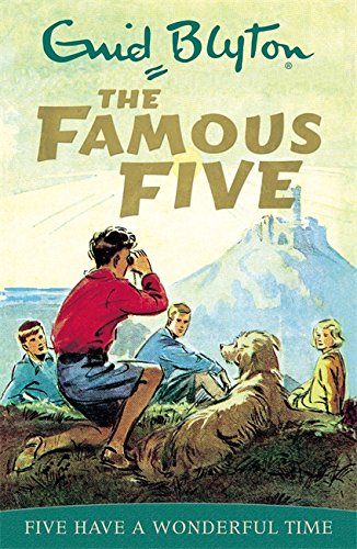 Five Have A Wonderful Time: Classic cover edition: Book 11 (Famous Five)