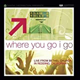 Songtexte von Brian & Jenn Johnson - Where You Go I Go