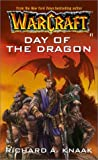 Warcraft: Day of the Dragon: Archives Series Book 1